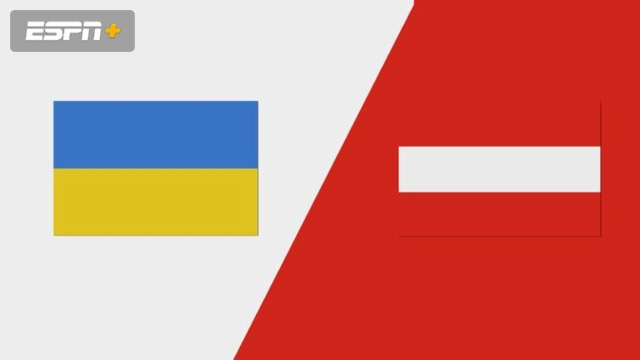Ukraine vs. Austria