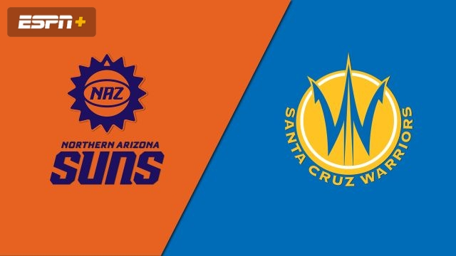 Northern Arizona Suns vs. Santa Cruz Warriors