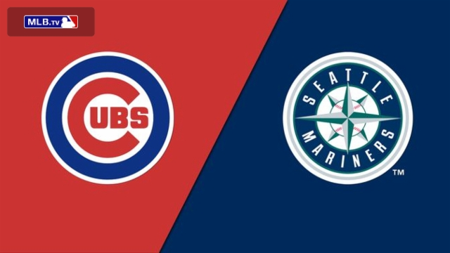 Chicago Cubs vs. Seattle Mariners