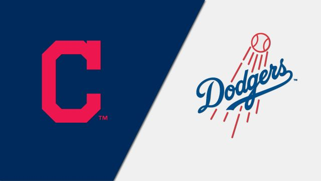 Cleveland Indians vs. Los Angeles Dodgers