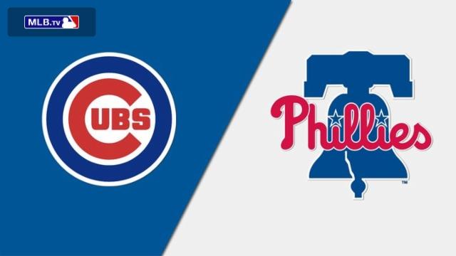 Chicago Cubs vs. Philadelphia Phillies