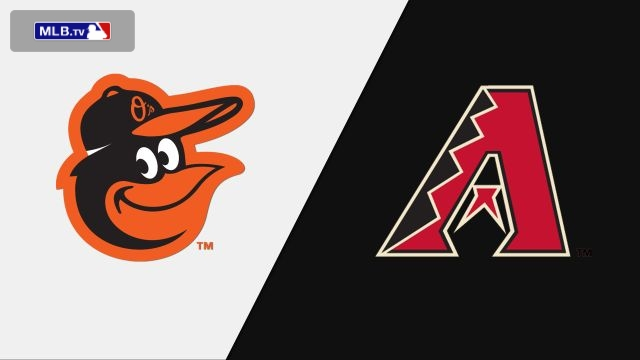 Baltimore Orioles vs. Arizona Diamondbacks