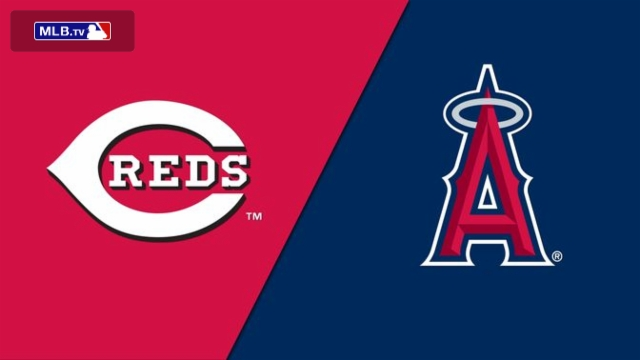 Cincinnati Reds vs. Los Angeles Angels of Anaheim