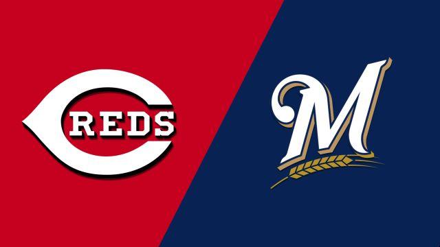 Cincinnati Reds vs. Milwaukee Brewers