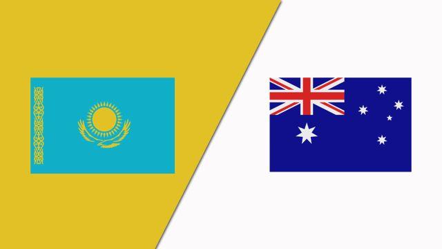 Kazakhstan vs. Australia