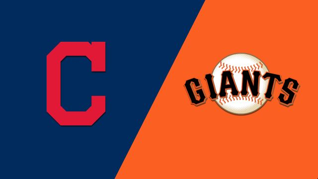 Cleveland Indians vs. San Francisco Giants