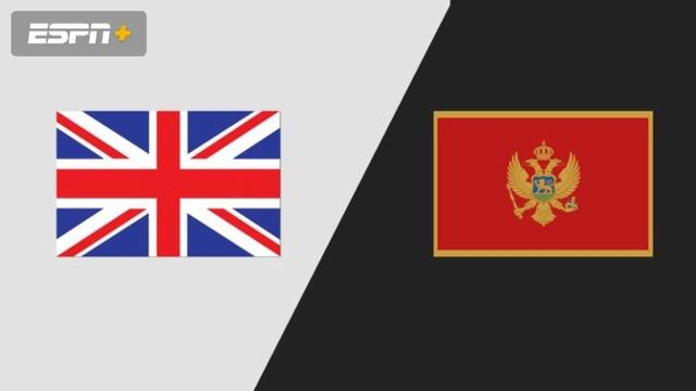 Great Britain vs. Montenegro