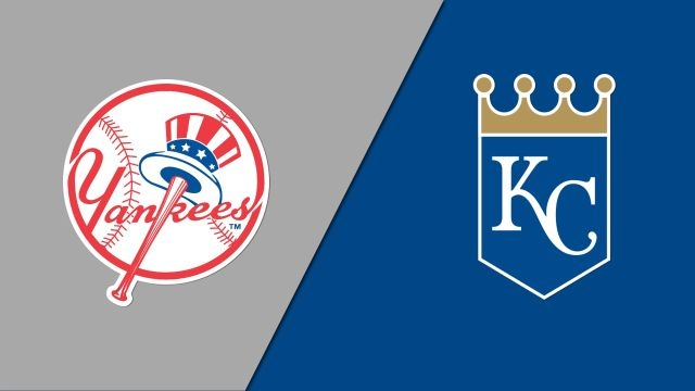 New York Yankees vs. Kansas City Royals