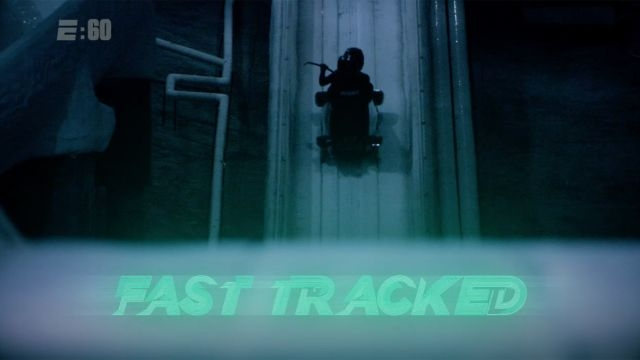 Fast Tracked