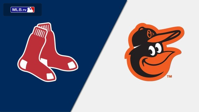 Boston Red Sox vs. Baltimore Orioles