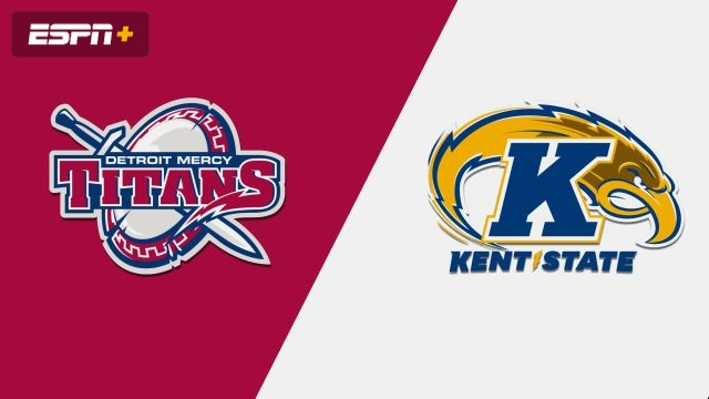 Detroit Mercy vs. Kent State (M Basketball)