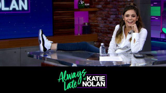 Wed, 12/12 - Always Late w/ Katie Nolan: Katie sizes up sneaker culture