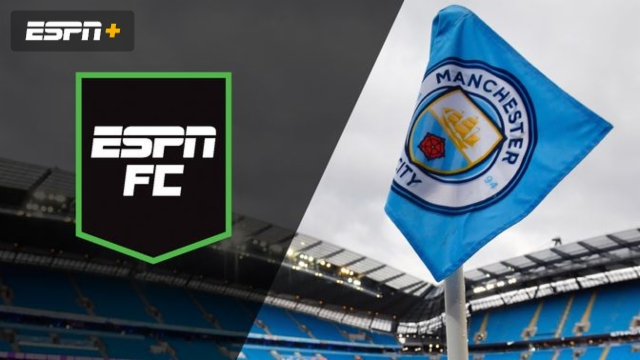 Fri, 2/14 – ESPN FC: Man City banned from UCL