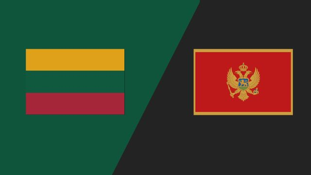 Lithuania vs. Montenegro (UEFA Nations League)