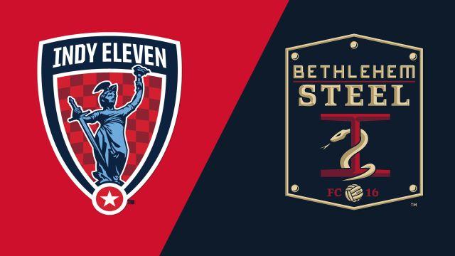 Indy Eleven vs. Bethlehem Steel FC