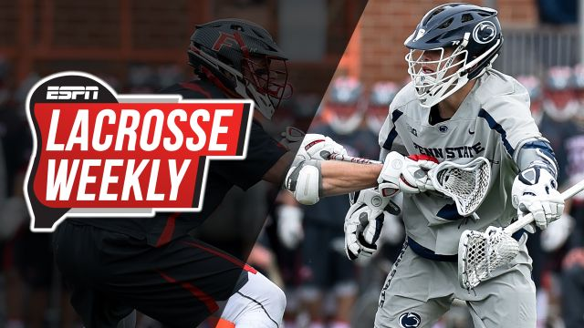 Wed, 4/10 - Lacrosse Weekly: Penn State a unanimous #1