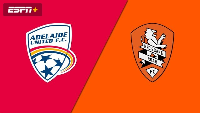 Adelaide United vs. Brisbane Roar FC (A-League)