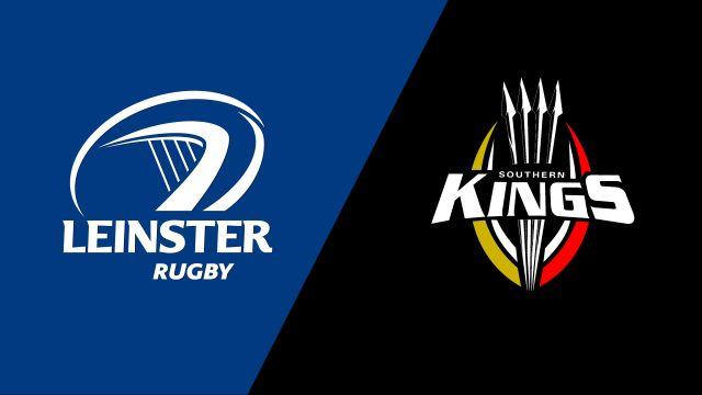 Leinster vs. Southern Kings (Guinness PRO14 Rugby)
