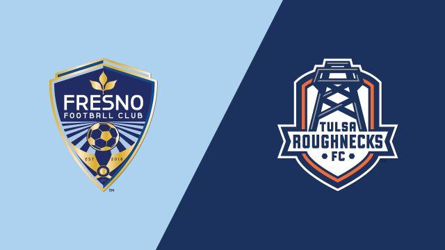 Fresno FC vs. Tulsa Roughnecks FC