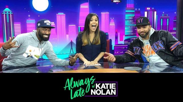 Wed, 11/7 - Always Late w/ Katie Nolan: Desus & Mero join the show!