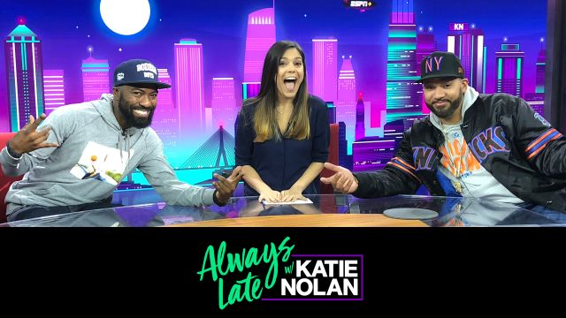 Wed, 11/7 - Always Late w/ Katie Nolan: Desus & Mero join the show!