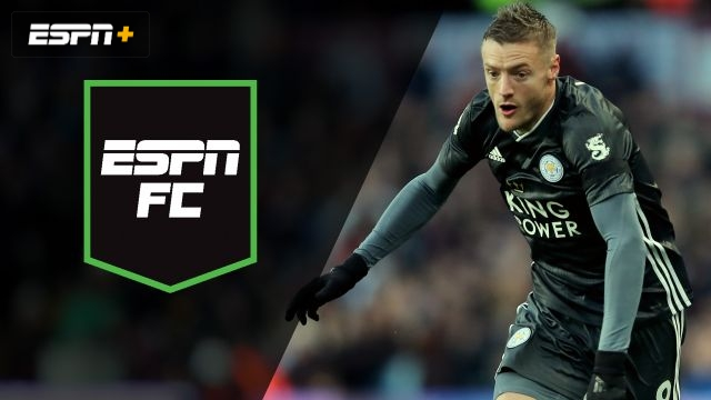 Sun, 12/8 - ESPN FC: Leicester on Liverpool's tail