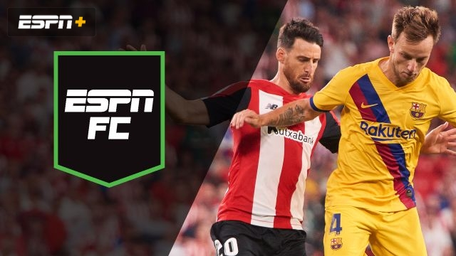 Fri, 8/16 - ESPN FC: Battle between Bilbao, Barca