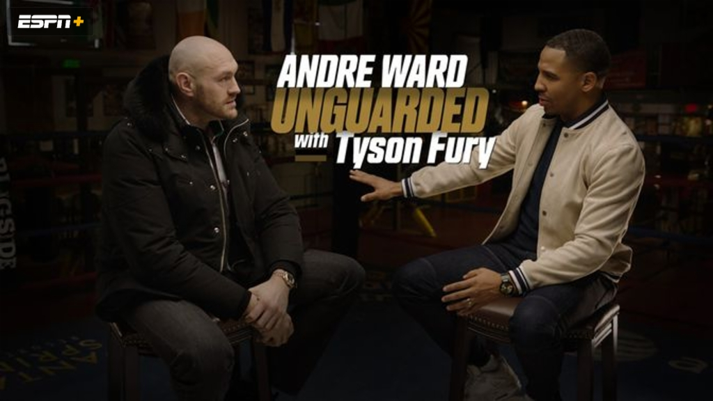Unguarded: Andre Ward with Tyson Fury
