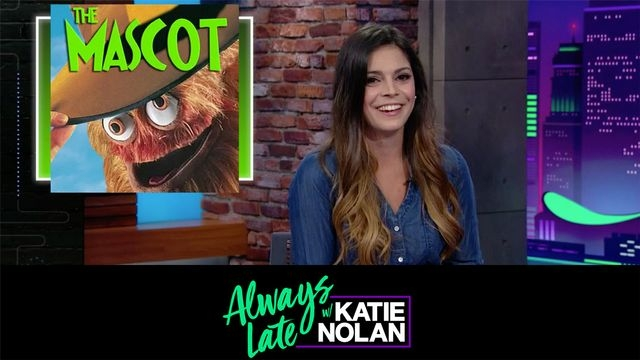 Wed, 9/26 - Always Late w/ Katie Nolan: What's the point of mascots?