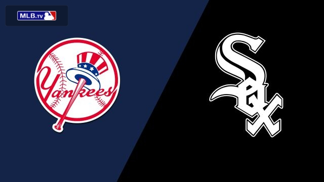 New York Yankees vs. Chicago White Sox