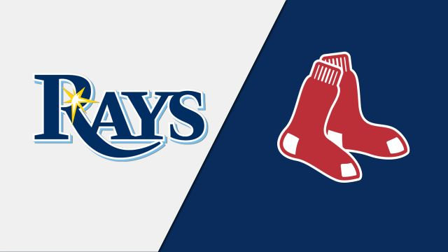 Tampa Bay Rays vs. Boston Red Sox