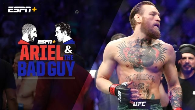 Wed, 1/22 – Ariel and the Bad Guy: Evaluating McGregor's return