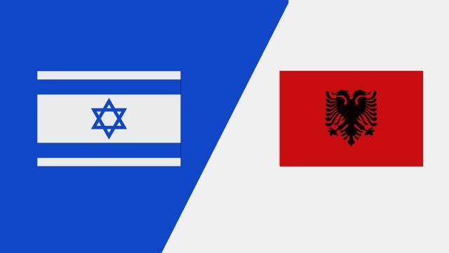 Israel vs. Albania (UEFA Nations League)