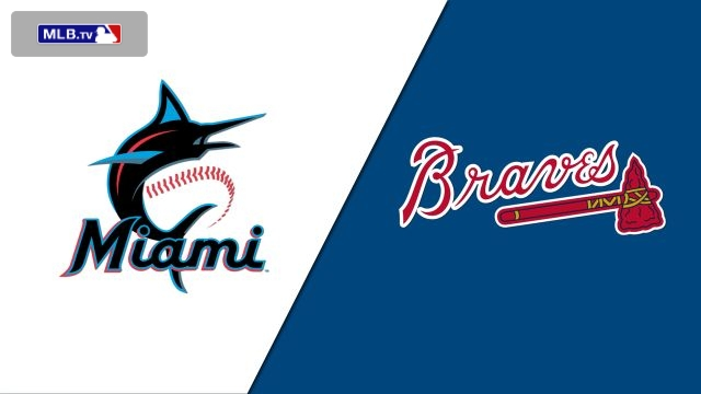 Miami Marlins vs. Atlanta Braves