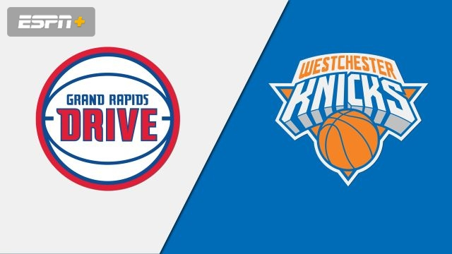 Grand Rapids Drive vs. Westchester Knicks