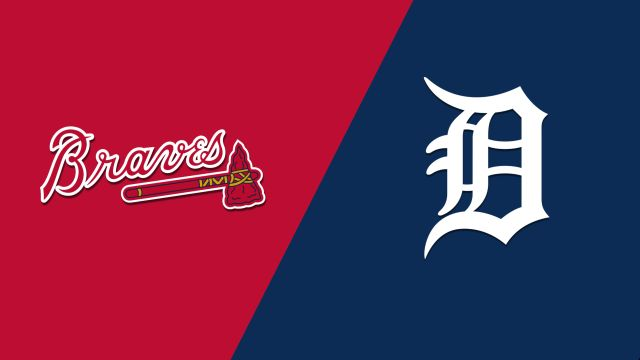 Atlanta Braves vs. Detroit Tigers