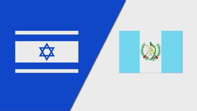 Israel vs. Guatemala