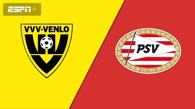 VVV Venlo vs. PSV