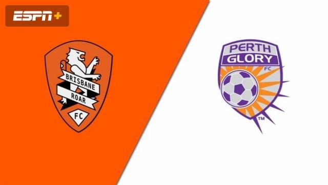 Brisbane Roar FC vs. Perth Glory (A-League)