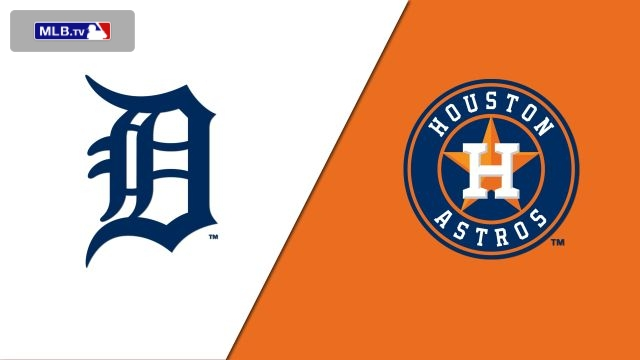 Detroit Tigers vs. Houston Astros