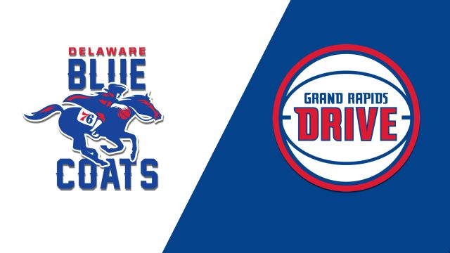 Delaware Blue Coats vs. Grand Rapids Drive