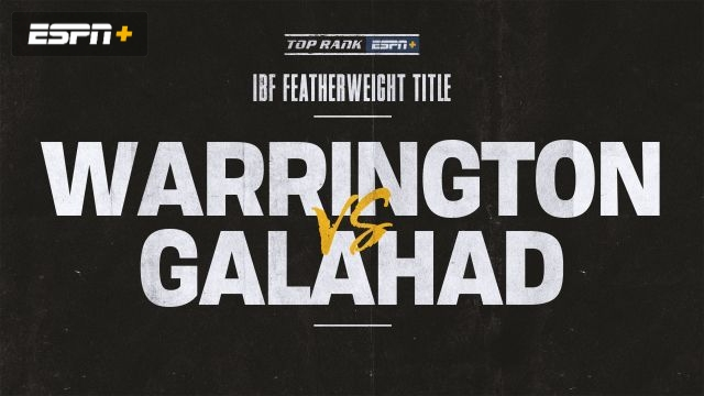 Warrington vs. Galahad