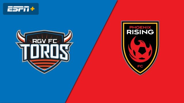 Rio Grande Valley FC Toros vs. Phoenix Rising FC (USL Championship)