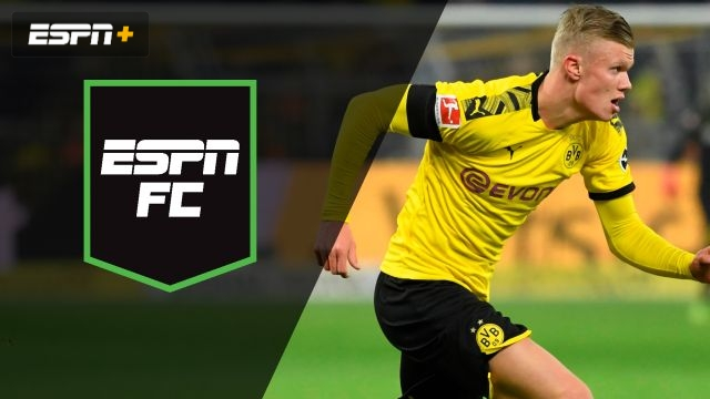 Fri, 1/24 – ESPN FC: Can Haaland maintain momentum?