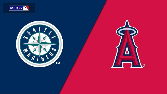 Seattle Mariners vs. Los Angeles Angels of Anaheim
