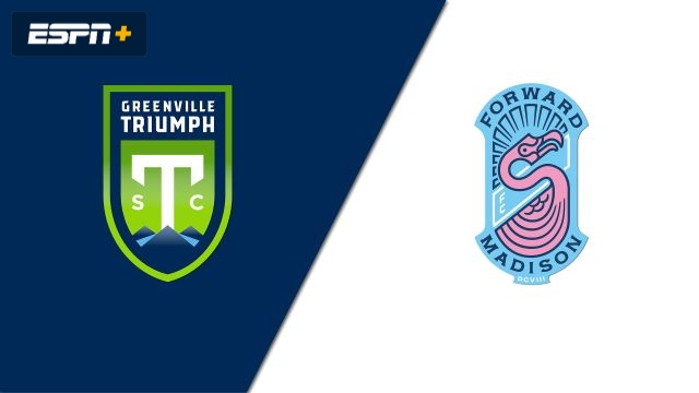 Greenville Triumph SC vs. Forward Madison (USL League One)
