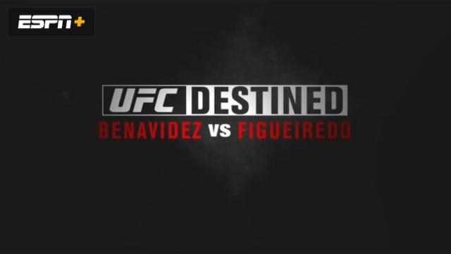 UFC Destined: Benavidez vs. Figueiredo (Part 1)