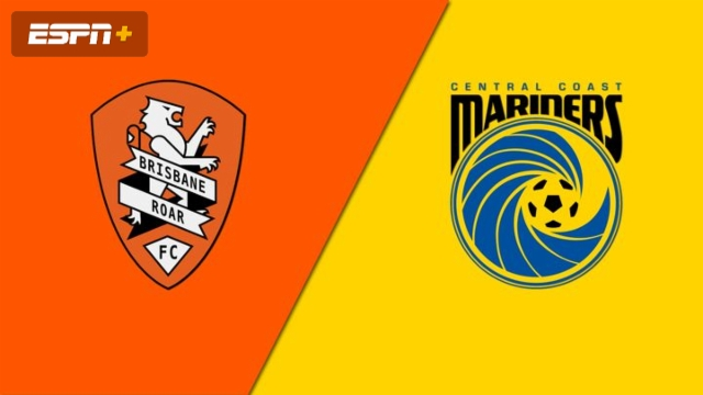 Brisbane Roar FC vs. Central Coast Mariners (A-League)