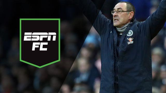 Mon, 2/18 - ESPN FC: Sarri not good enough?