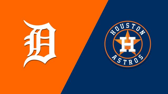 Detroit Tigers vs. Houston Astros